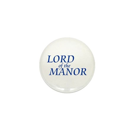 Lord of the Manor Mini Button (10 pack)