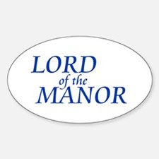 Lord of the Manor Oval Decal
