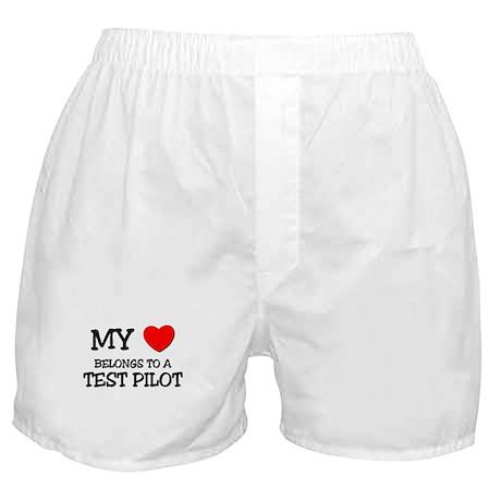 My Heart Belongs To A TEST PILOT Boxer Shorts