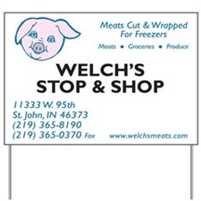 Welch's Stop and Shop Yard Sign