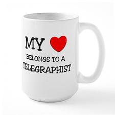 My Heart Belongs To A TELEGRAPHIST Mug