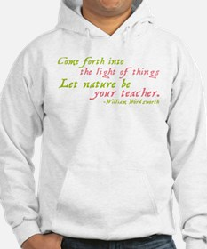 Let Nature Be Your Teacher Hoodie