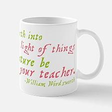 Let Nature Be Your Teacher Mug