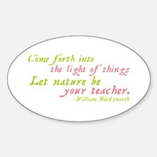 Let Nature Be Your Teacher Oval Decal