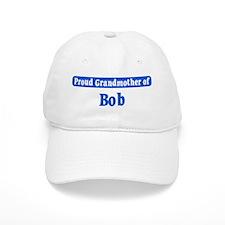 Grandmother of Bob Baseball Cap
