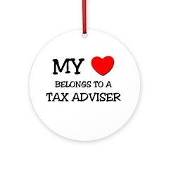 My Heart Belongs To A TAX ADVISER Ornament (Round)