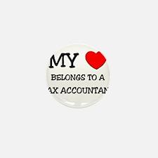 My Heart Belongs To A TAX ACCOUNTANT Mini Button