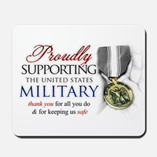 Proudly Supporting (Military) Mousepad
