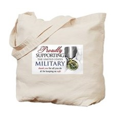 Proudly Supporting (Military) Tote Bag