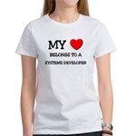 My Heart Belongs To A SYSTEMS DEVELOPER Women's T-