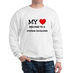 My Heart Belongs To A SYSTEMS DEVELOPER Sweatshirt
