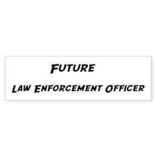Future Law Enforcement Office Bumper Bumper Sticker
