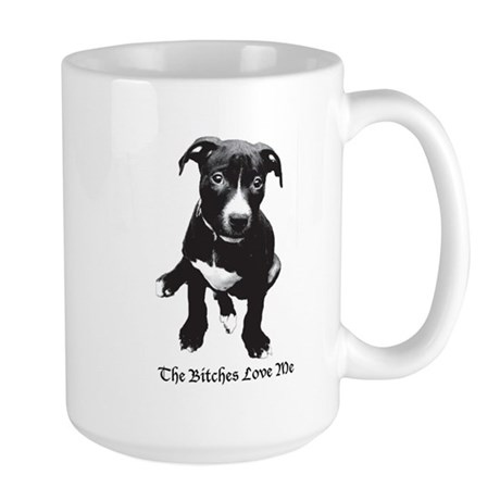 The Bitches Love Me Large Mug