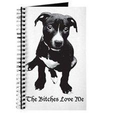 The Bitches Love Me Journal