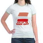 Who Let The Dogs Out? Jr. Ringer T-Shirt
