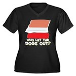 Who Let The Dogs Out? Women's Plus Size V-Neck Dar