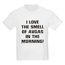 LOVE THE SMELL OF AV GAS IN T T-Shirt