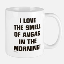 LOVE THE SMELL OF AV GAS IN T Small Small Mug