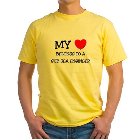 My Heart Belongs To A SUB SEA ENGINEER Yellow T-Sh