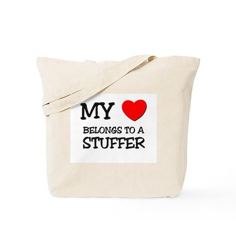 My Heart Belongs To A STUFFER Tote Bag
