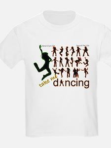 Take Me Dancing T-Shirt