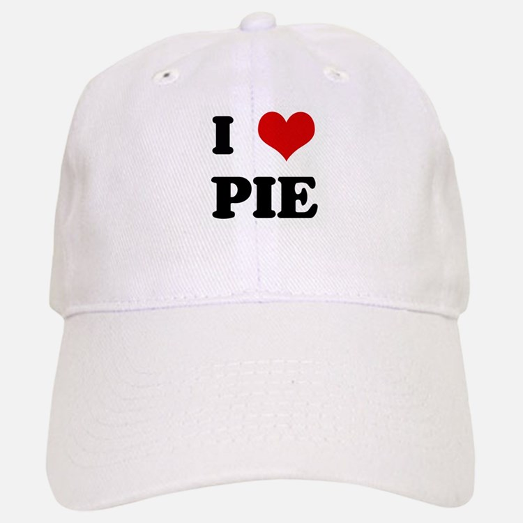 I Love PIE Baseball Baseball Cap