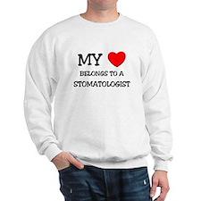 My Heart Belongs To A STOMATOLOGIST Sweatshirt
