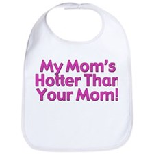 My Mom's Hotter Bib
