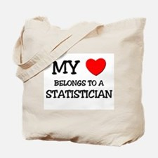 My Heart Belongs To A STATISTICIAN Tote Bag