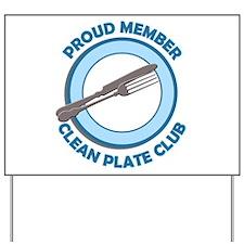Clean Plate Club Member Yard Sign