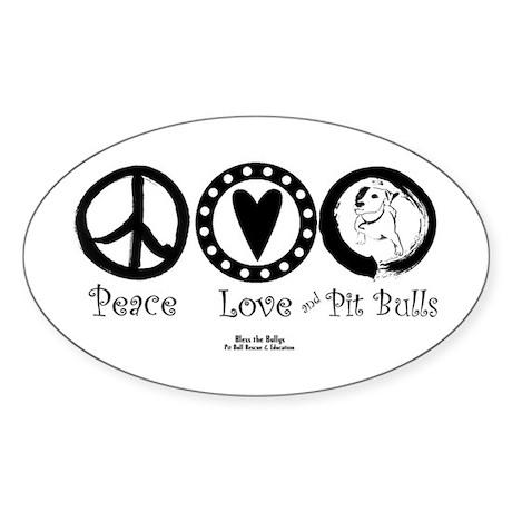 Peace Love & Pit Bulls Oval Sticker