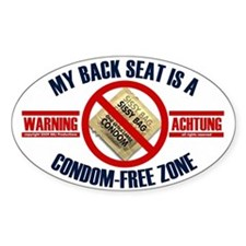 Condom-Free Zone Bumper Oval Decal
