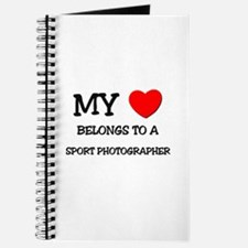 My Heart Belongs To A SPORT PHOTOGRAPHER Journal