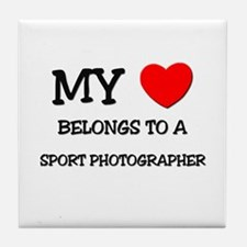 My Heart Belongs To A SPORT PHOTOGRAPHER Tile Coas