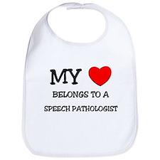 My Heart Belongs To A SPEECH PATHOLOGIST Bib