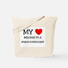 My Heart Belongs To A SPEECH PATHOLOGIST Tote Bag