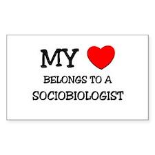 My Heart Belongs To A SOCIOBIOLOGIST Decal