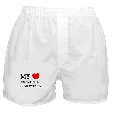 My Heart Belongs To A SOCIAL WORKER Boxer Shorts