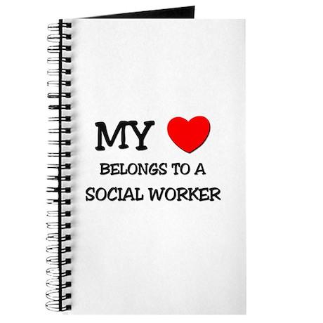 My Heart Belongs To A SOCIAL WORKER Journal