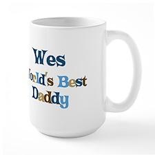 Wes - Best Daddy Mug