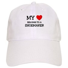 My Heart Belongs To A SHOEMAKER Baseball Cap