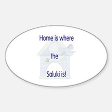 Home is where the Saluki is Oval Decal