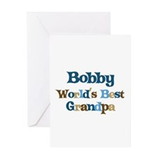 Bobby - Best Grandpa Greeting Card