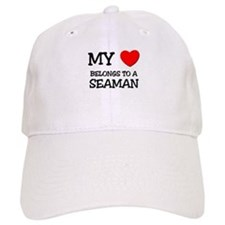 My Heart Belongs To A SEAMAN Baseball Cap
