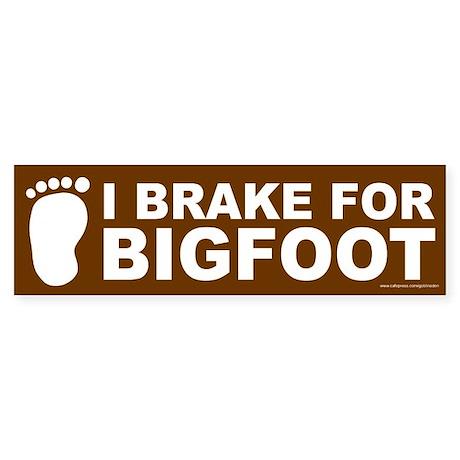 I Brake For Bigfoot Brown (sticker)