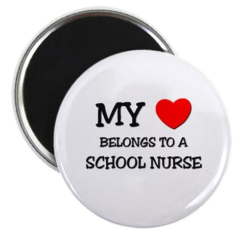 "My Heart Belongs To A SCHOOL NURSE 2.25"" Magnet (1"