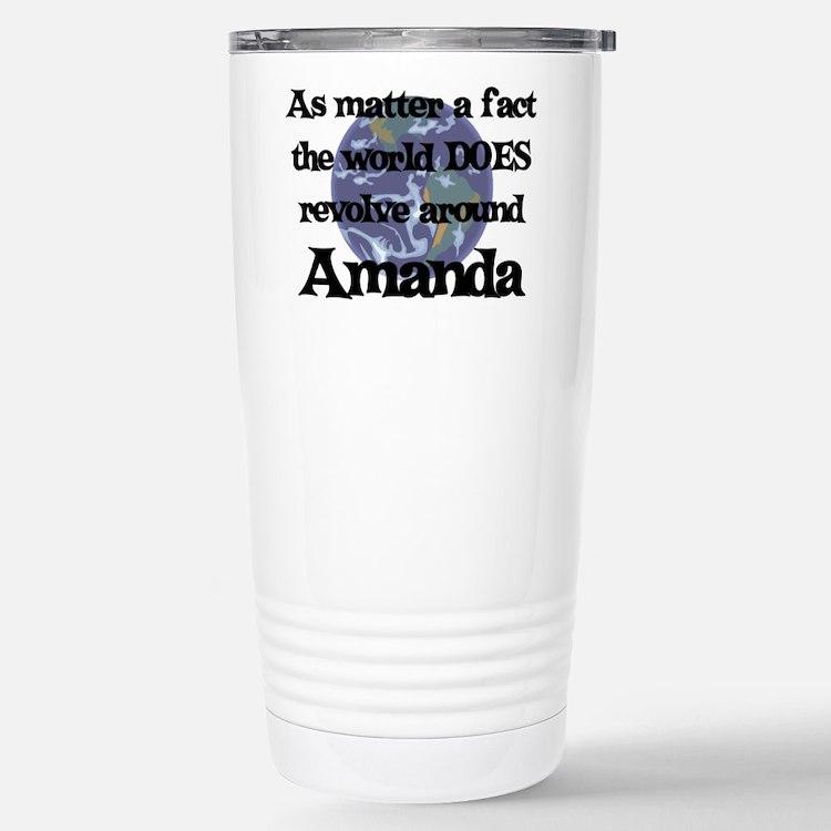 World Revolves Around Amanda Travel Mug