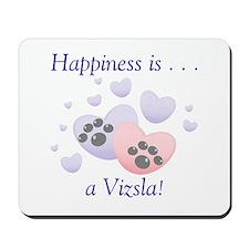Happiness is...a Vizsla Mousepad