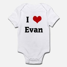 I Love Evan Infant Bodysuit
