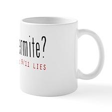 Got Thermite? 911 Conspiracy Mug